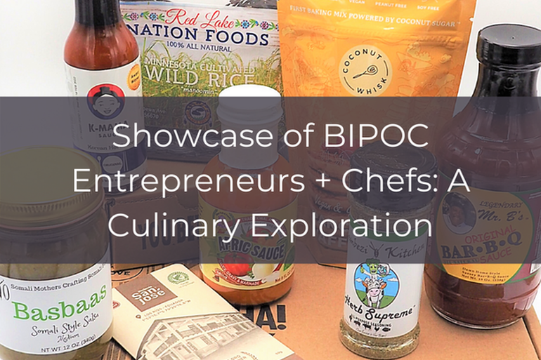 BIPOC Chef + Entrepreneur Showcase