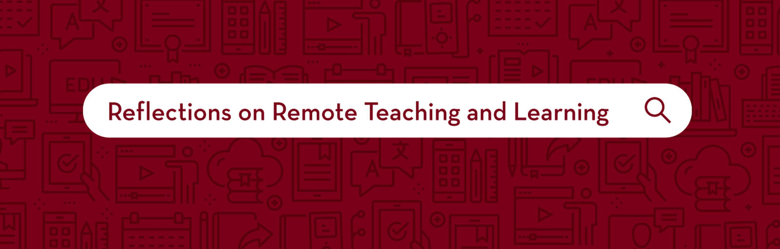 Reflections on Remote Teaching and Learning